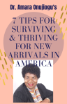 7 Tips for Surviving and Thriving for New Arrivals in America ThankYou